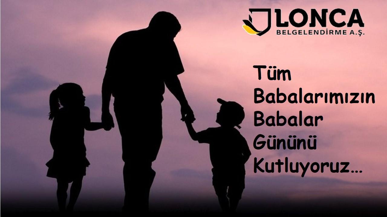 Tüm Babalarımızın Babalar Gününü Kutluyoruz...