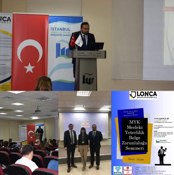 İAYOSB, İstanbul Anadolu Yakası Organize Sanayi Bölgesi MYK, Mesleki Yeterlilik Belge Zorunluluğu Semineri 28.11.2018...